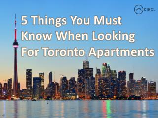 5 Things You Must Know When Looking For Toronto Apartments