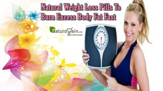 Natural Weight Loss Pills To Burn Excess Body Fat Fast