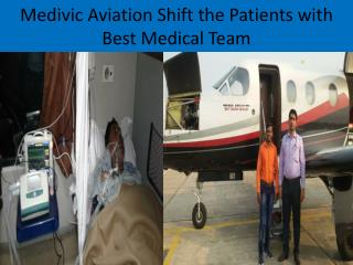 Low Cost Air Ambulance services in Siliguri