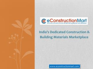Buy Quality Building Materials Online in India at eConstructionMart