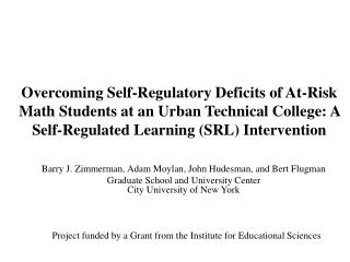 Overcoming Self-Regulatory Deficits of At-Risk Math Students at an Urban Technical College: A Self-Regulated Learning (S