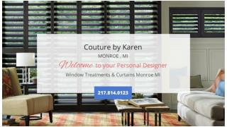 WINDOW TREATMENTS FOR YOUR PLACE OF ABODE