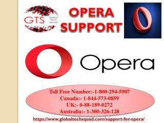 Support for Opera in USA Call Toll Free 1-800-294-5907