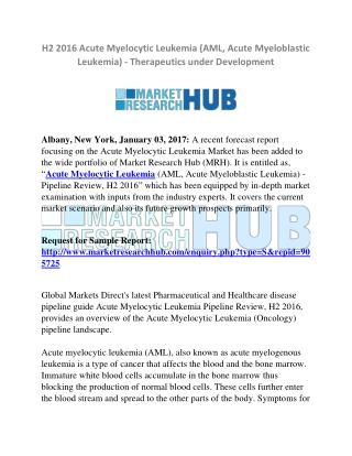 Acute Myelocytic Leukemia Pipeline Review, H2 Market Research Report