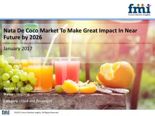 Nata De Coco Market Forecast and Segments, 2016-2026