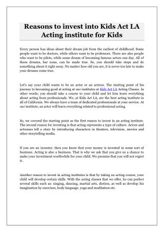 Reasons to invest into Kids Act LA Acting institute for Kids