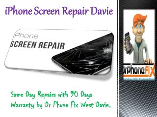 iPhone Screen Repair Davie