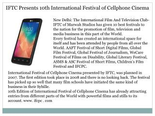 IFTC Presents 10th International Festival of Cellphone Cinema