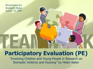 Participatory Evaluation (PE)