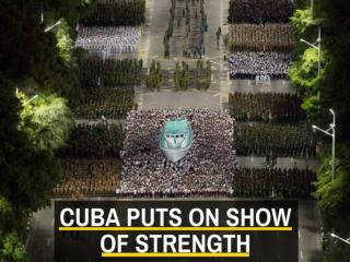 Cuba puts on show of strength