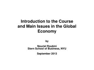 Introduction to the Course and Main Issues in the Global Economy