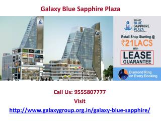 Multi features in one place Galaxy Blue sapphire Plaza