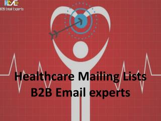 Healthcare Mailing Lists | B2B Email Experts