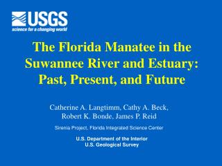 The Florida Manatee in the Suwannee River and Estuary: Past, Present, and Future