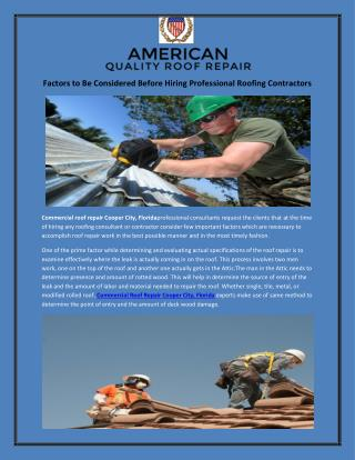 Factors to Be Considered Before Hiring Professional Roofing Contractors