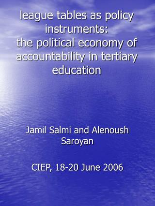 League tables as policy instruments:  the political economy of accountability in tertiary education