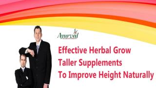 Effective Herbal Grow Taller Supplements To Improve Height Naturally