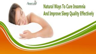 Natural Ways To Cure Insomnia And Improve Sleep Quality Effectively