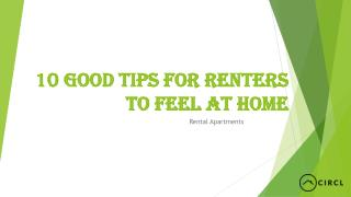 10 Good Tips for Renters to Feel at Home – CIRCL