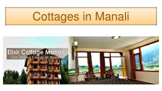 Cottages in Manali