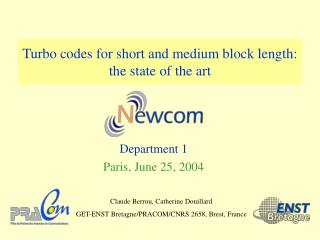 Turbo codes for short and medium block length: the state of the art