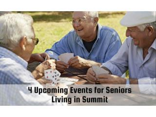 4 Upcoming Events for Seniors Living in Summit