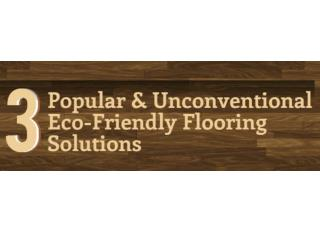 3 Popular & Unconventional Eco-Friendly Flooring Solutions.pptx