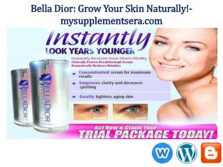 Bellla Dior - Eliminate Fine Lines and Dark Spots