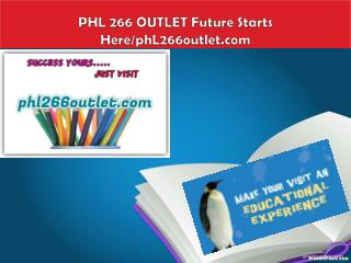 PHL 266 OUTLET Future Starts Here/phL266outlet.com