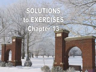 SOLUTIONS to EXERCISES Chapter 13