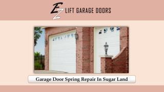 Garage Door Spring Repair In Sugar Land