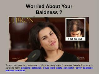 Febron.com | Covering baldness - Stop hair loss