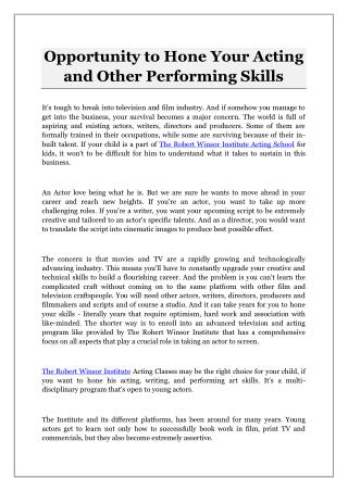 Opportunity to Hone Your Acting and Other Performing Skills