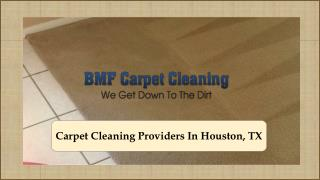Carpet Cleaning Providers In Houston, TX
