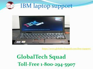 IBM Laptop Support Call Toll Free 1 800-294-5907