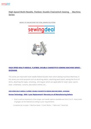 High Speed Multi-Needle, Flatbed, Double Chainstitch Sewing Machine Series