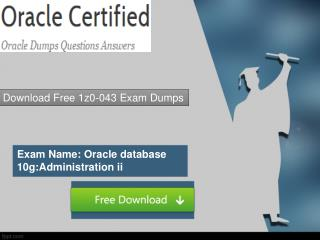 Oraclecertified 1z0-043 Free Exam Questions