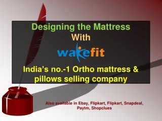 Designing the Mattress With Wakefit- India's No.-1 Ortho Mattress
