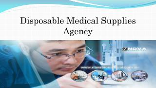 Disposable Medical Supplies Agency