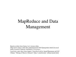 MapReduce and Data Management
