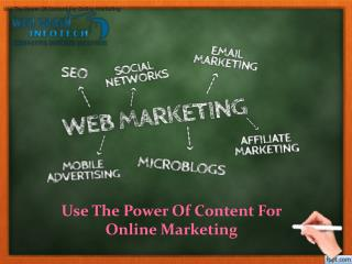 Use The Power Of Content For Online Marketing | Web Brain InfoTech