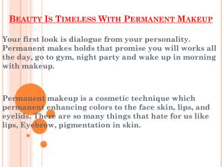 Permanent Makeup Without Loosing Beauty