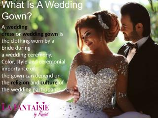 What is a Wedding Gown?