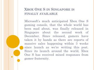 Xbox One S in Singapore is finally available