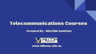 MILCOM Telecommunications Courses - Queensland, Victoria, WA, NSW
