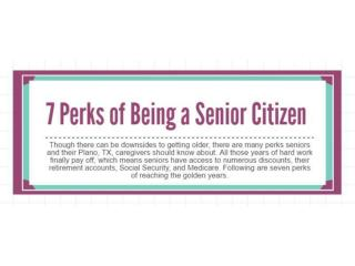 7 Perks of being a senior citizen