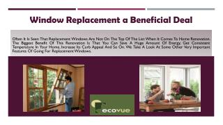 Window Replacement a Beneficial Deal