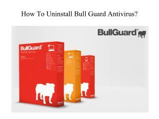 How to uninstall bullguard antivirus?|BullGuard tech support phone number