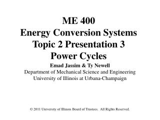 ME 400 Energy Conversion Systems Topic 2 Presentation 3 Power Cycles