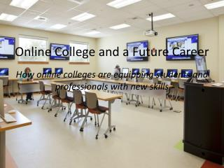 Online College and a Future Career